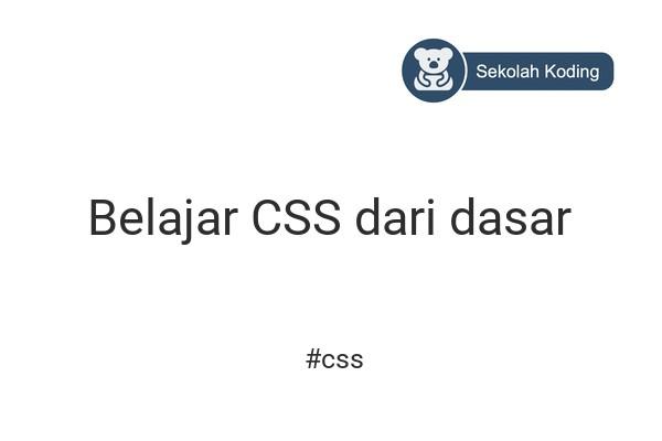 cover gambar kelas Belajar CSS dari dasar
