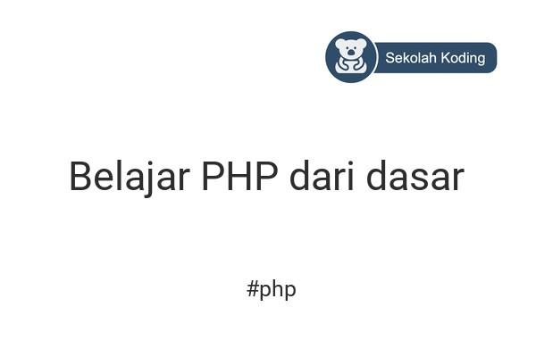 cover gambar kelas Belajar PHP dari dasar